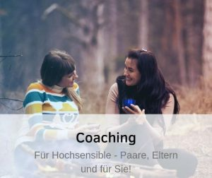Coaching Paarcoaching Elterncoaching TelefoncoachingHochsensible
