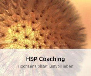 Coaching für Hochsensible HSP