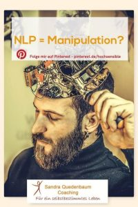 NLP Kritik Gefährlich manipulation