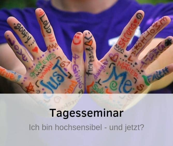 Seminar für Hochsensible Hochsensibilität HSP Hochsensibel