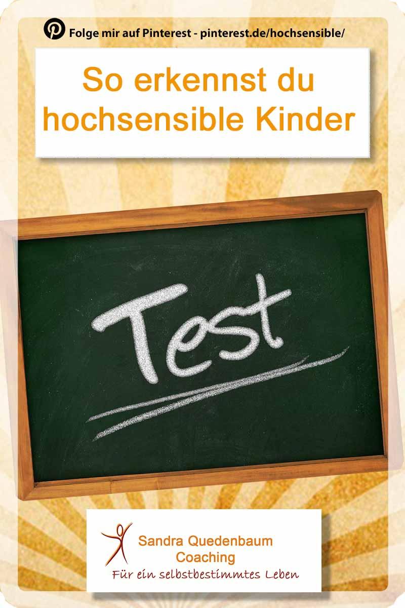 Test Hochsensible Kinder erkennen HSK - Hochsensibilität und Trauma – Coaching, Seminare, Ausbildung und WeiterentwicklungWeiterentwicklung. -